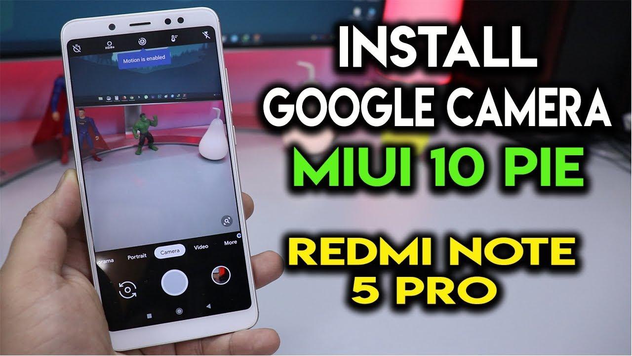 Miui 10 Camera Apk For Redmi Note 5