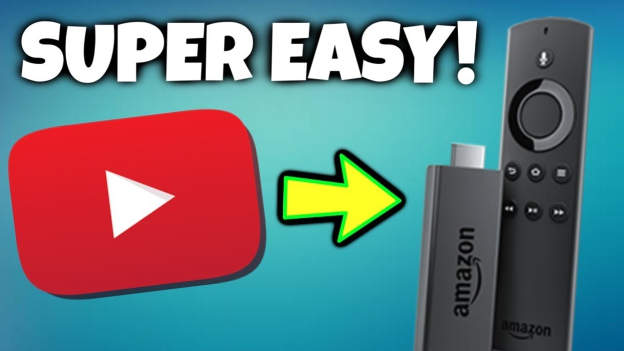 How To Get Youtube On Your Fire Stick Fire Tv Super Easy Method 2019 Youtube