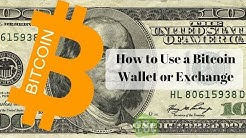 How to Use a Bitcoin Wallet and Exchange