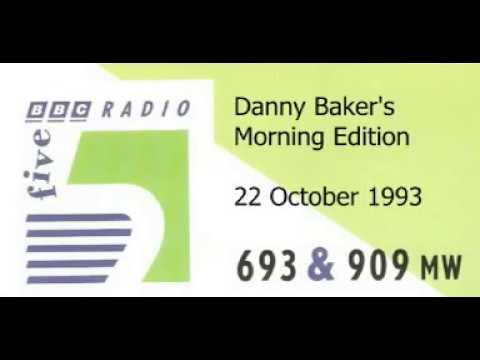 Danny Baker's Morning Edition 22 October 1993