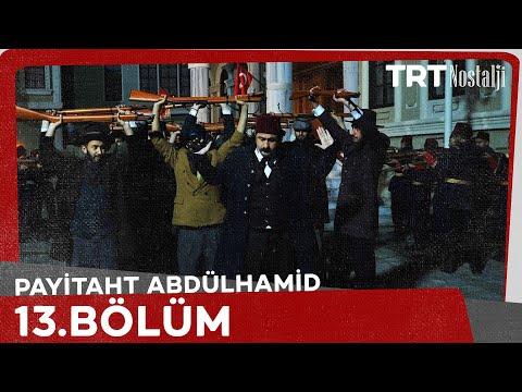 "Payitaht ""Abdülhamid"" 13.Bölüm"