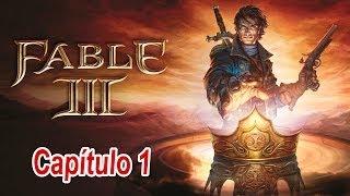 Fable III I Capítulo 1 I Lets Play I Español I Xbox360 I 1080p