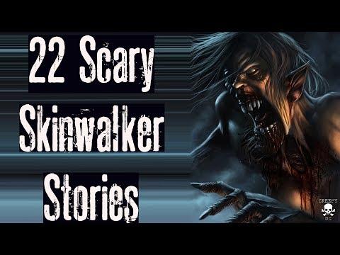 22 SCARY SKINWALKER STORIES | MEGA COMPILATION