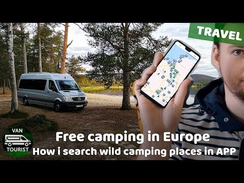 How To Find Wild Camping Spots For Campervan Or RV In Europe For Free With Park4night App