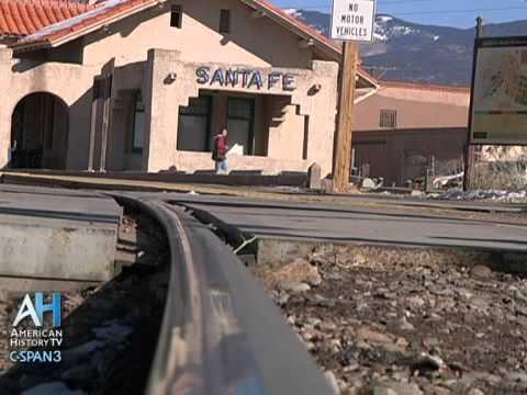 C-SPAN Cities Tour - Santa Fe: New Mexico Railroads