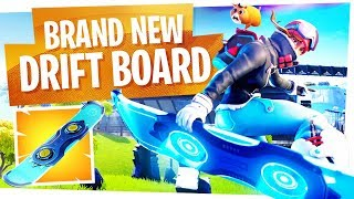 FIRST LOOK at the NEW DRIFTBOARD in Fortnite! - The Drift Board Gameplay is finally here...