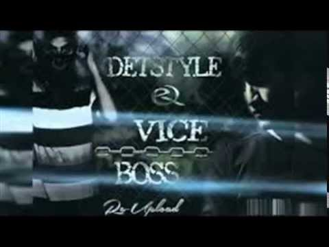 Detstyle Ft. Vice - Boss (Re Upload)