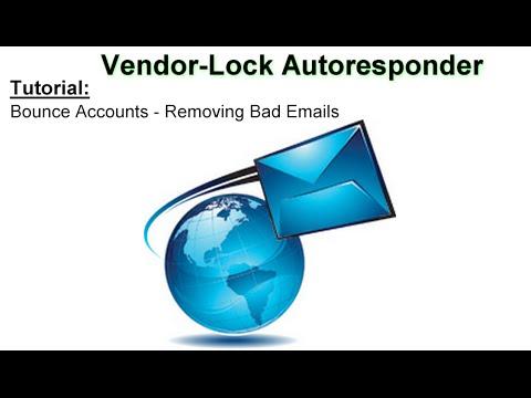 Vendor-Lock Autoresponder Tutorial | Bounce Accounts | Remove bad email addresses