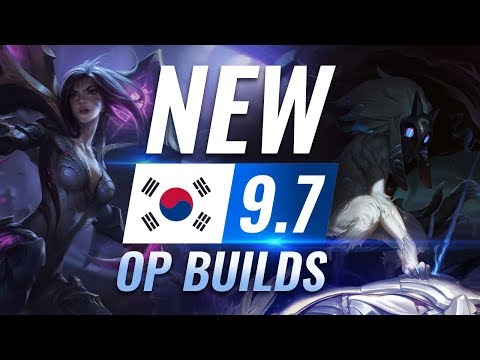 7 OP Builds and Champions in Korean Challenger Patch 9.7 - League of Legends Season 9