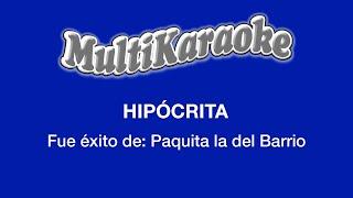 Hipócrita - Multikaraoke ►Exito de Paquita la del Barrio (Solo como Referencia)