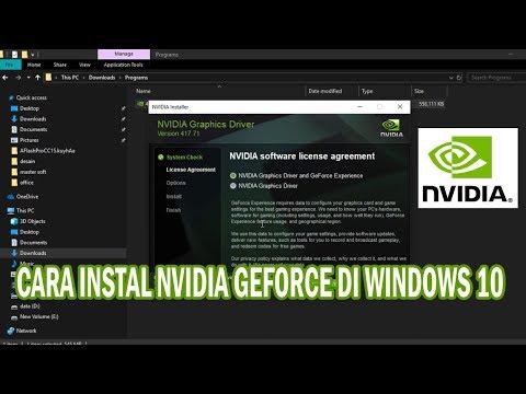 Cara Instal Nvidia Geforce Di Windows 10 - Driver Vga Di Laptop