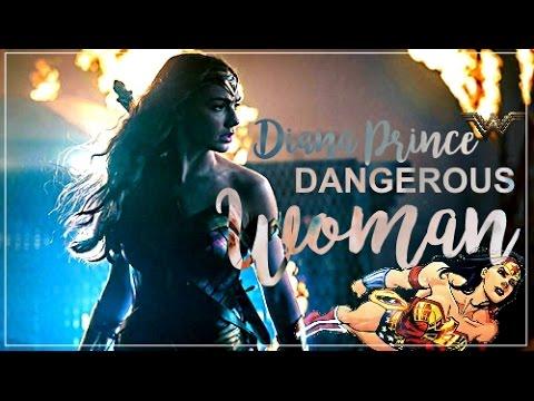 Diana Prince | Dangerous Woman