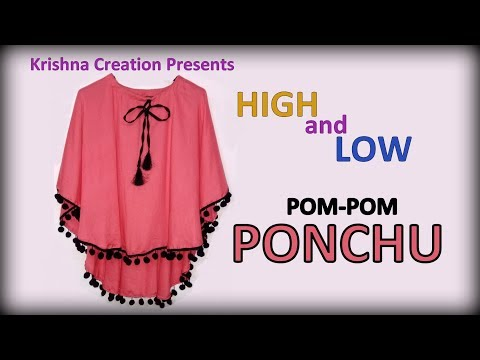 PONCHO | High Low Pom Pom Poncho | हाई लौ पॉम पॉम पौंचो कैसे बनाये | Krishna Creation