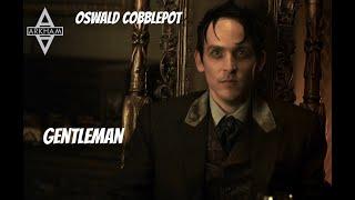Oswald Cobblepot Gentleman
