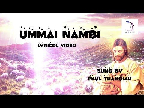 Akkini Aarathanai - Ummai Nambi | Lyrical Video | Apostle Paul Thangiah