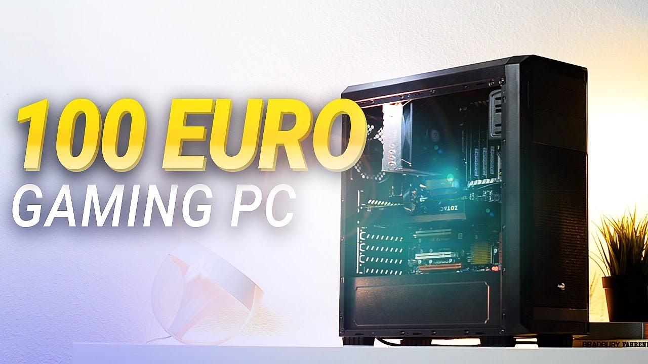 100 euro gaming pc