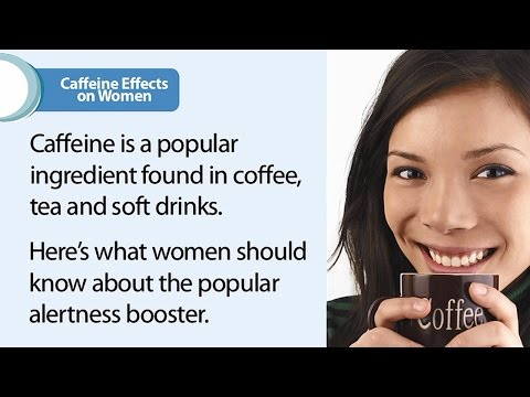 Caffeine Effects on Women