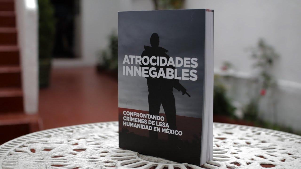 Informe Atrocidades Innegables de Open Society Foundations