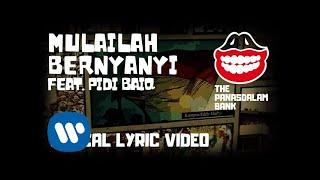The Panasdalam Bank - Mulailah Bernyanyi (Feat. Pidi Baiq) (Official Lyric Video)