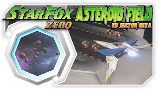 Star Fox Zero - Asteroid Field To Sector Beta! [Wii U Gameplay Walkthough With GamePad]