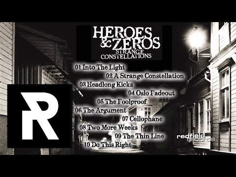 01 Heroes & Zeros - Into The Light