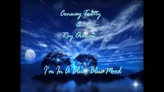 Watch Conway Twitty Im In A Blue Blue Mood video