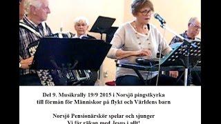 Världens barn 2015, Del 9 av 10, Räkna med Jesus i allt, Norsjö Pensionärskör