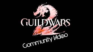 Guild Wars 2 - Community Video by TubeElephant