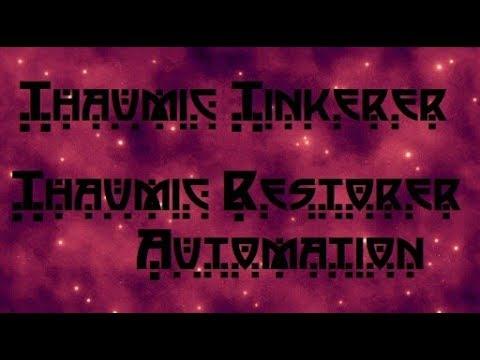 Гайд. Автоматизация таум-восстановителя. Thaumic Tinkerer, Thaumcraft4