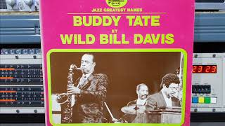 Buddy Tate Et Wild Bill Davis FULL Remasterd By B V D M 2017