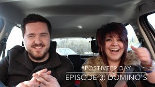 #POSITIVEFRIDAY Episode 3: Dominos [With Carla Small and Danny Gruff]