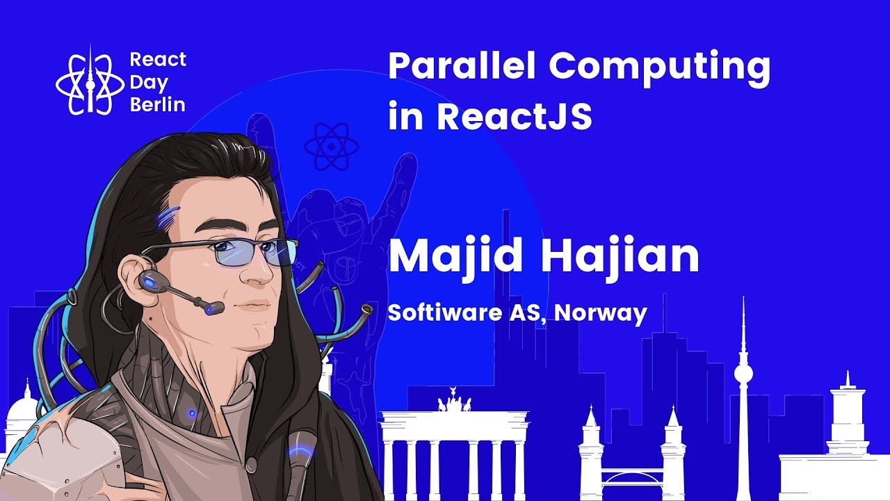 Parallel computing in ReactJS – Majid Hajian