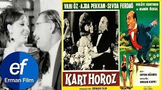Kart Horoz (1965) - Ajda Pekkan & Vahi Öz & Münir Özkul