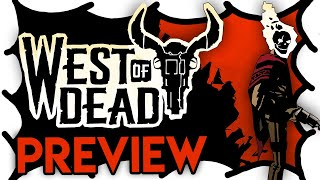 West of Dead Gameplay Preview | MrWoodenSheep (Video Game Video Review)
