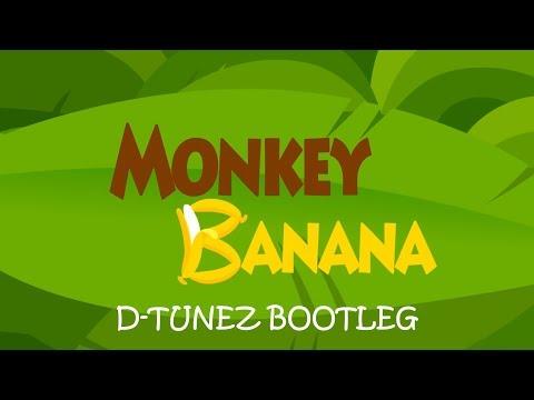 PINKFONG - Monkey Banana (D-Tunez Bootleg)