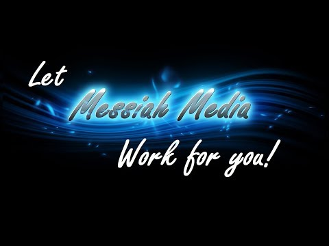 Let Messiah Media Work for You!