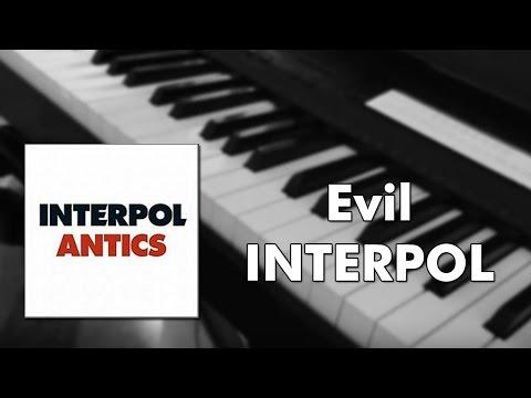 Interpol - Evil (piano cover)