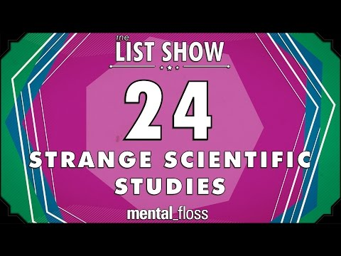 24 Strange Scientific Studies - mental_floss on YouTube - List Show (312)