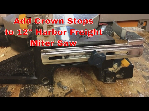 """Harbor Freight 12"""" Compound Miter Saw_ Install Crown Stops"""