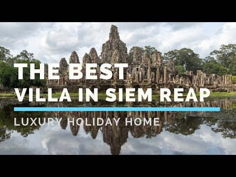 Best LUXURY HOLIDAY VILLA in Cambodia   Family Vacation Home - Siem Reap, Cambodia