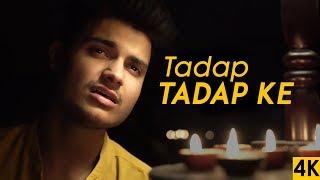 Tadap Tadap Ke Is Dil Se - Siddhant Arora | Unplugged | Salman Khan | Hum Dil De Chuke Sanam