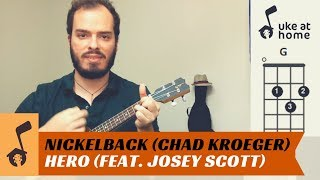 Strumming pattern (down-up): d udu udulearn how to play an ukulele version for hero, by chad kroeger from nickelback featuring josey scott saliva, sou...