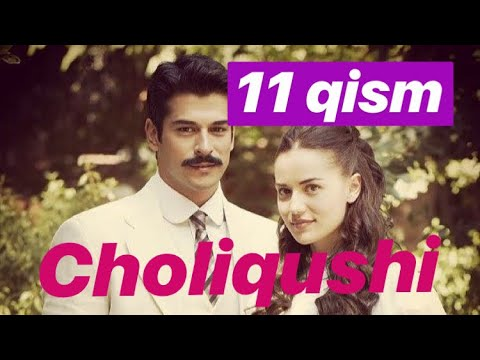 11 Choliqushi (turk seriali) HD 11-qism. Uzbek tilida /// Чоликуши узбек тилида 11 кисим