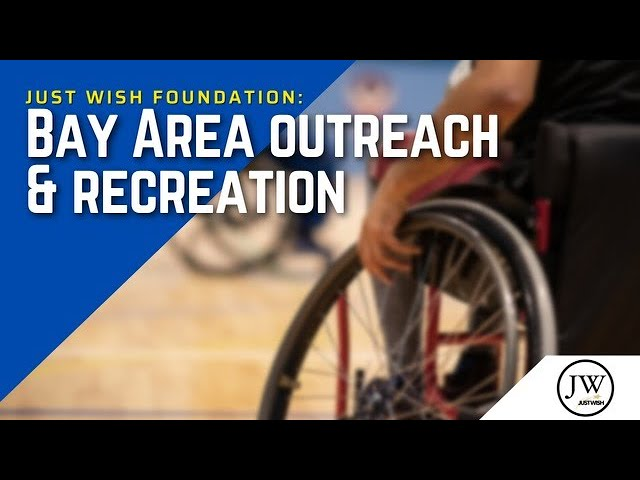 Just Wish: Bay Area Outreach And Recreation