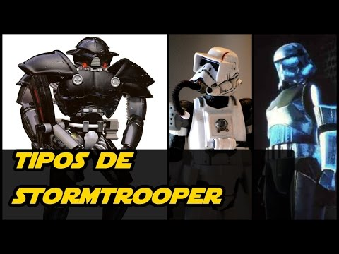 Star Wars: Tipos de Stormtrooper  (Soldados Imperiales)