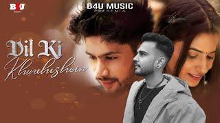 Dil Ki Khwahishein Official Song   Akshay & Sandhya   Utkarsh Dave   Jitendra S Tomar   JST Films
