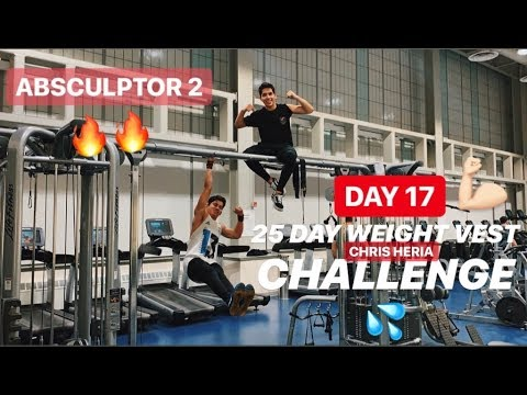 25 DAY WEIGHT VEST CHALLENGE BY CHRIS HERIA - (ABSCULPTOR 2