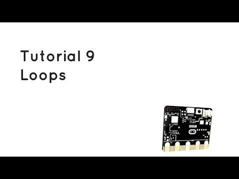 Microbit Tutorial 9 - Loops