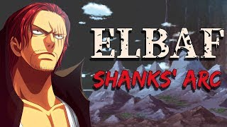 Why Elbaf will be SHANKS' Arc