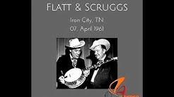 Iron City,Tennessee 1961[2017] - Lester Flatt & Earl Scruggs With The Foggy Mountain Boys